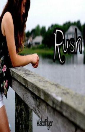Rush by wakoflyer