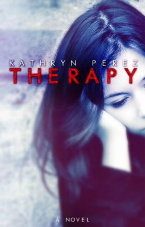 THERAPY (excerpt) by AuthorKathrynPerez