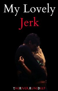 My Lovely Jerk {Completed} cover