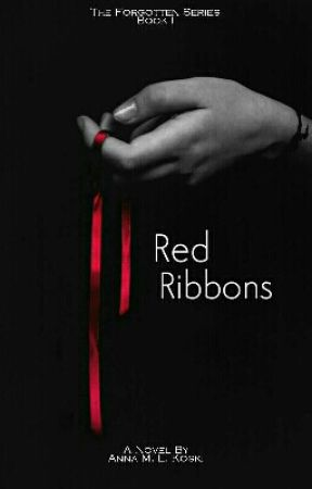 Red Ribbons (The Forgotten series, #1) by AMLKoski
