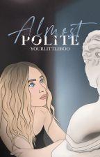 Almost Polite {hemmings} ✓ by YourLittleBoo