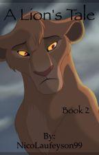 A Lion's Tale 2 by SaltyMedix