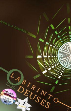 O Labirinto dos Deuses by AlineDoria