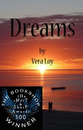 Dreams - (Short stories) by VeraLoy