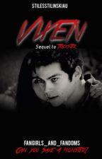 Vixen    Sequel to Trickster (Stiles Stilinski AU) by FangirlsandFandoms