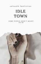 Idle Town ↠ Embry Call [DISCONTINUED] by seIcouth