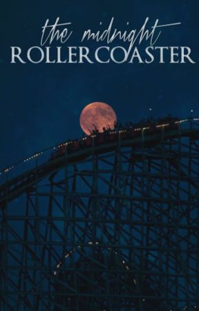 The Midnight Rollercoaster by dreamingofmars