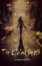 The Living Death  od Saysimm