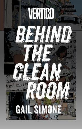 Behind the CLEAN ROOM by VertigoComics