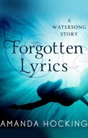 Forgotten Lyrics by AmandaHocking