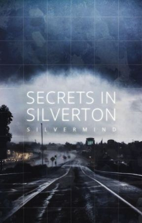 Secrets in Silverton by SilverMind