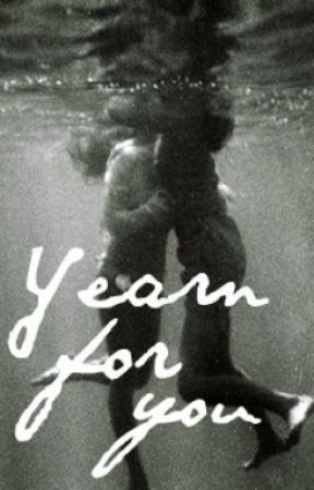 Yearn for You [poems] by NarniaSailor