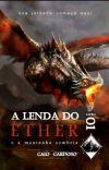A Lenda do Éther e a Montanha Sombria (Livro 1) cover