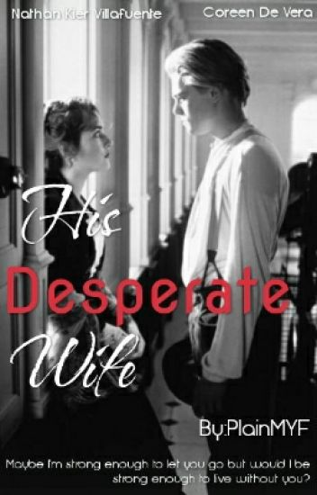 His Desperate Wife Melat Wattpad The tagalog language has developed a unique vocabulary since its inception from its austronesian roots. his desperate wife melat wattpad