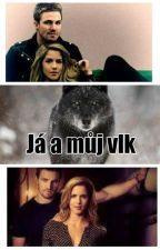Já a můj vlk od DomSprayberryMlov