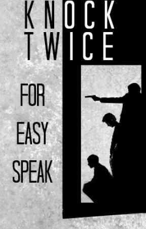 Knock Twice for Easy Speak by Somebodyouusedtoknow
