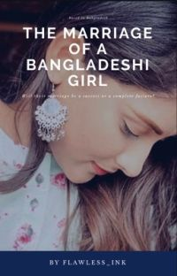 The Marriage Of A Bangladeshi Girl (completed) cover
