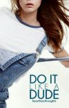 Do It Like A Dude | ✅ cover