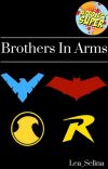 Brothers In Arms (Batfamily) - Completed cover