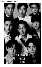 Contracted With Exo Members (Exo Ambw) by Tearsfillthesky