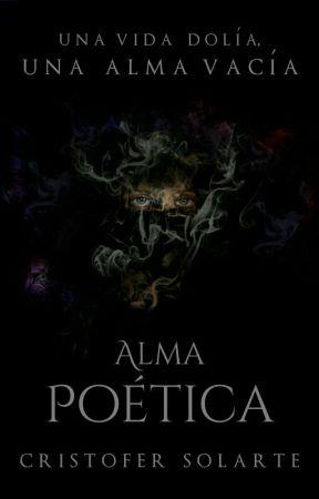 ALMA POÉTICA  by CristoferSolarte