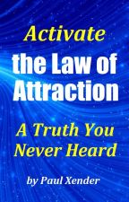 Sexual Energy & the Law of Attraction by Paul-Townsend