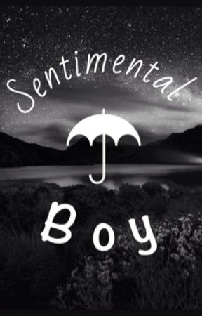 Sentimental Boy by music_lover36