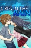 A Kiss in The Rain - EXCERPT (Now Available in Bookstores) cover
