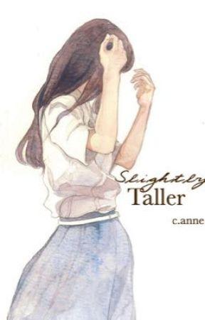 Slightly Taller: Poems by MoreThanMeetsTheSky