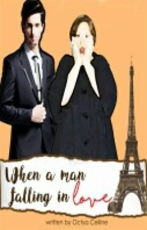 When a Man Falling in Love by OctyaCelline