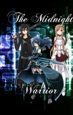 The Midnight Warrior (a Sword Art Online fanfic) by lizzy_exe