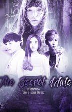 The Secret Mate by KpopAsianFanfics