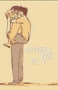 When we fly || Asanoya cover