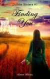 Finding You (Dublin Sisters #1) cover