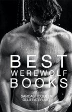 Best Werewolf Books On Wattpad by SarcasticQueen_