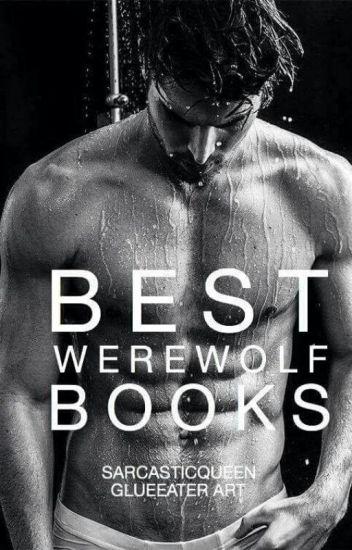 Best Werewolf Books On Wattpad