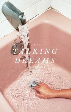 Talking Dreams by alt-js