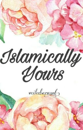 Islamically Yours  by veiledservant
