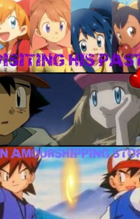 Visiting His Past - An Amourshipping Story by Purple__Peaches