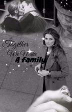 Together we make a Family by morrisonsflwr