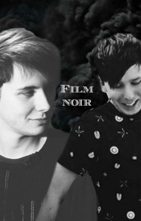Black Film | Phan (COMPLETE) by AllTimeRachel