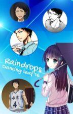 Raindrops (Kuroko no Basket fanfiction series!!!!) by DancingLeaf16