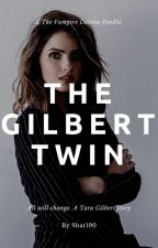 The Gilbert Twin (Vampire Diaries Fan-Fic) by Reading_With_Wolves