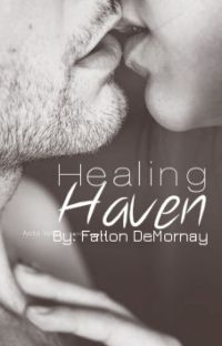 Healing Haven - Book 2 in Haven Series [Complete] cover