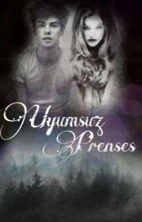 UYUMSUZ PRENSES(Düzenleniyor  ) by nigrum_margarita