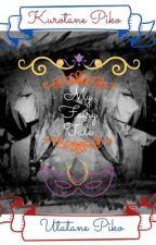 My Fairy Tale Utatane Piko X Reader X Kurotane Piko by Oo-Maika-oO
