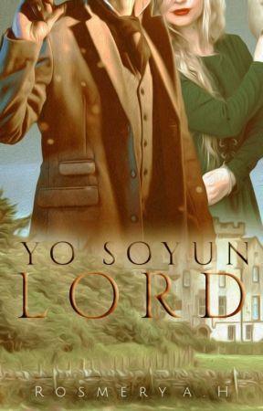 Yo Soy Un Lord © (Saga Westhampton Extra #2) by RosmeryAHEscritora