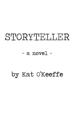 STORYTELLER by katokeeffe