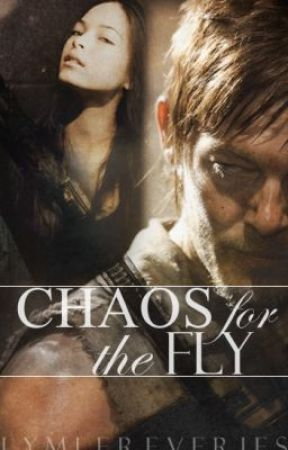 Chaos for the Fly [The Walking Dead Fanfiction] by lymle_reveries