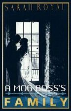 A Mob Boss's Family (Book 2 Of The New York Mafia Trilogy) by royal888